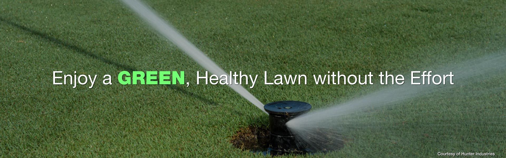 Enjoy a Green, Healthy Lawn without the Effort | Courtesy of Hunter Industries | lawn sprinklers